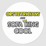 Obstetricians Are Sofa King Cool Stickers