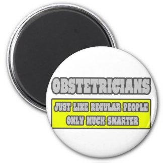 Obstetricians...Much Smarter Magnet