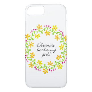 Obstinate headstrong girl Austen Pride & Prejudice iPhone 8/7 Case