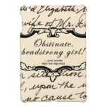 Obstinate, headstrong girl! iPad mini covers