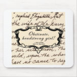 Obstinate, headstrong girl! mouse pad