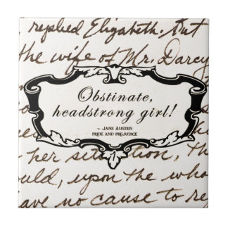 Obstinate, headstrong girl! tile