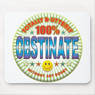 Obstinate Totally Mouse Mats