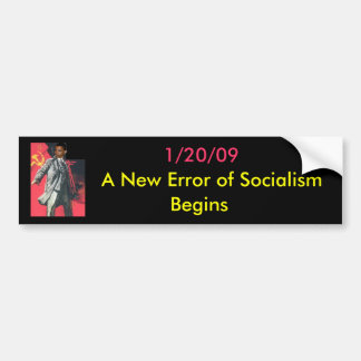 OBUMMER: A New Error of Socialism Begins Car Bumper Sticker