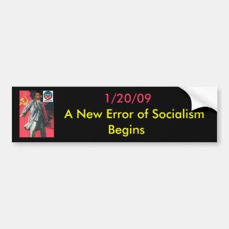 OBUMMER: A New Error of Socialism has Arrived Car Bumper Sticker
