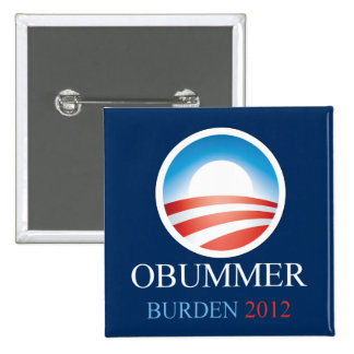 Obummer Burden 2012 Pins