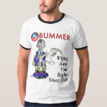 OBummer - Wiping Away Your Rights Since 2008 T-shirt