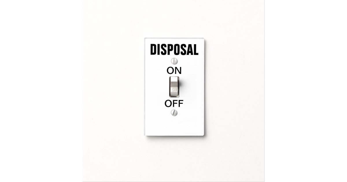 Obvious Garbage Disposal Switch Light Cover Zazzle