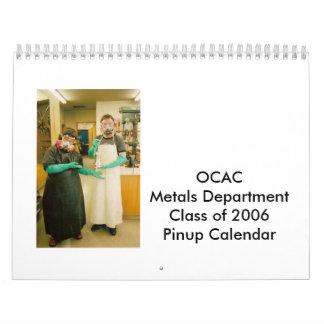 OCAC Metals Department Class of 2006 Calendar