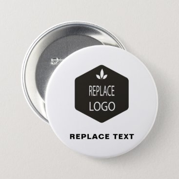 Professional Business Occupation Replace ADD | Change | LOGO Branding Pinback Button