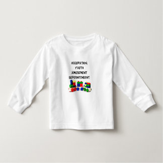 Occupation:Youth Amusement S... Toddler T-shirt