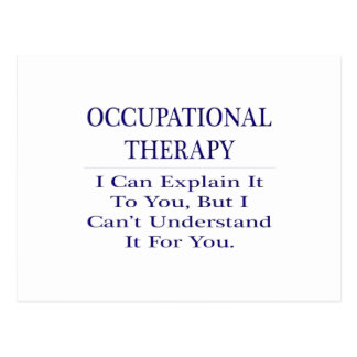 Occupational Therapist .. Explain Not Understand Postcard