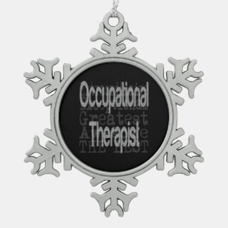 Occupational Therapist Extraordinaire Snowflake Pewter Christmas Ornament