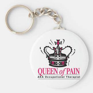 Occupational Therapist - Queen of Pain Keychains