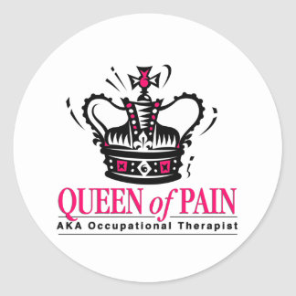 Occupational Therapist - Queen of Pain Round Stickers