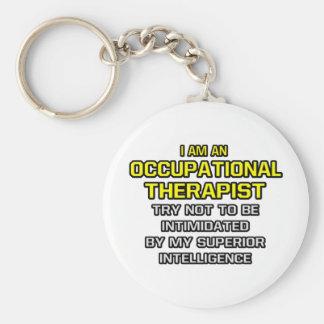 Occupational Therapist...Superior Intelligence Keychain