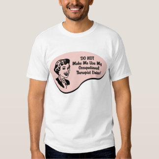 Occupational Therapist Voice Tees