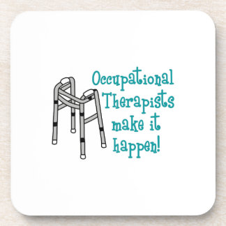 OCCUPATIONAL THERAPISTS DRINK COASTERS