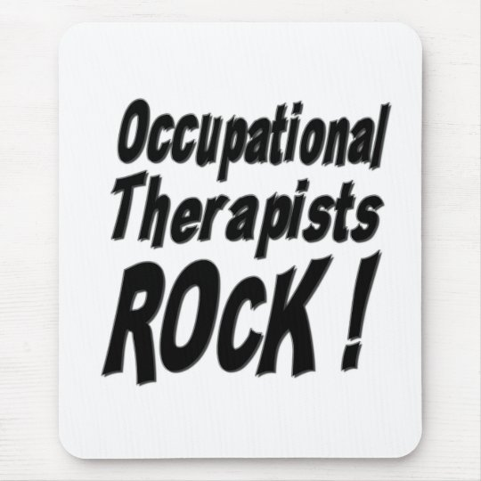 Occupational Therapists Rock! Mousepad