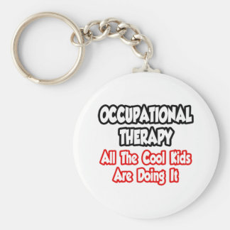 Occupational Therapy...All The Cool Kids Basic Round Button Keychain