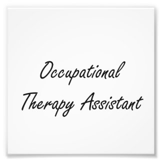 Occupational Therapy Assistant Artistic Job Design Photo Print