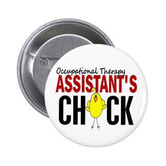 OCCUPATIONAL THERAPY ASSISTANT'S CHICK BUTTON