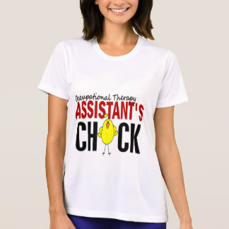 OCCUPATIONAL THERAPY ASSISTANT'S CHICK T-SHIRTS