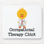 Occupational Therapy Chick Mousepad