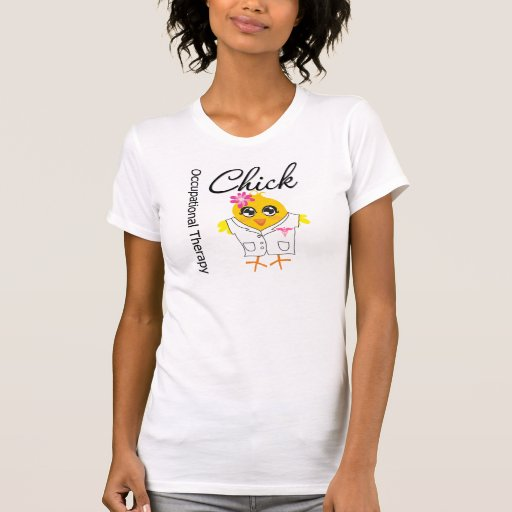 Occupational Therapy Chick Tees