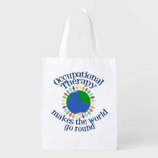 Occupational Therapy Makes the World Go Round Grocery Bag