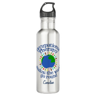 Occupational Therapy Makes the World Go Round Water Bottle