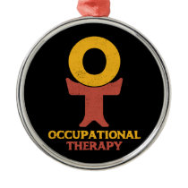 Occupational Therapy OT Therapist Metal Ornament