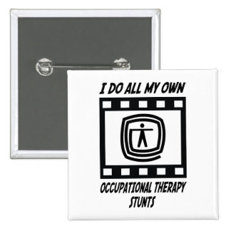 Occupational Therapy Stunts Pinback Button