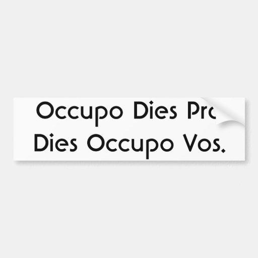 Occupo muere los favorables dados Occupo Vos. Pegatina Para Auto