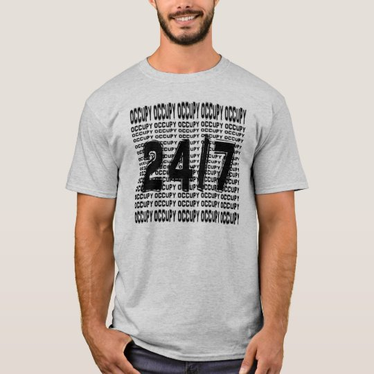 Occupy 24/7 ( wall street) T-Shirt