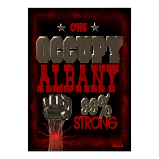 Occupy Albany OWS protest 99 strong poster