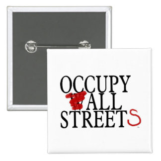 OCCUPY ALL STREETS PINBACK BUTTON