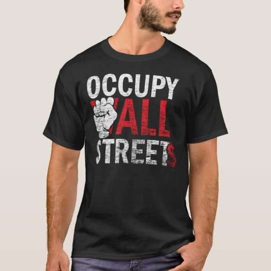 Occupy All Streets T Shirt