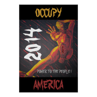 OCCUPY AMERICA 2014 POWER TO THE PEOPLE ! POSTER