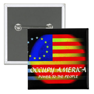 OCCUPY AMERICA POWER TO THE PEOPLE PINBACK BUTTON