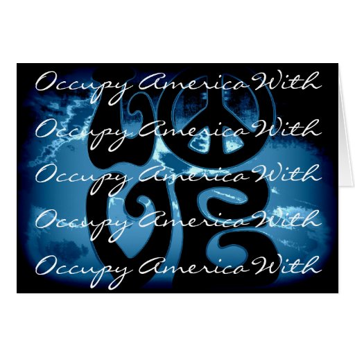 occupy america with love greeting cards