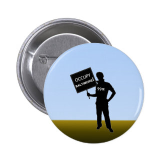 Occupy Baltimore Sign Pinback Button