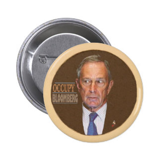 Occupy Bloomberg Pinback Button