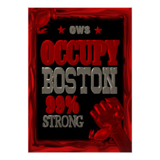 Occupy Boston OWS protest 99 percent strong Poster