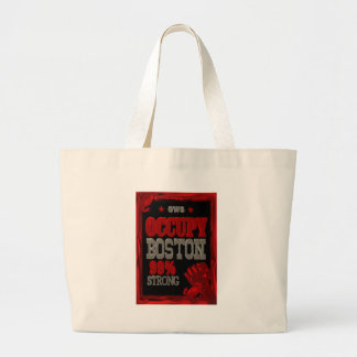 Occupy Boston OWS protest 99 percent strong poster Large Tote Bag