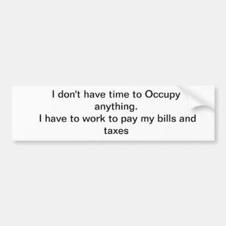 Occupy? Bumper Sticker