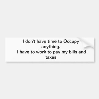 Occupy? Car Bumper Sticker