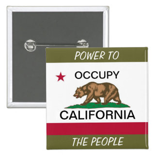 OCCUPY CALIFORNIA POWER TO THE PEOPLE BUTTON