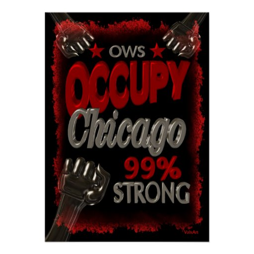 Occupy Chicago OWS protest 99 percent strong Poster