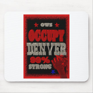 Occupy Denver OWS protest 99 percent strong Mouse Pad